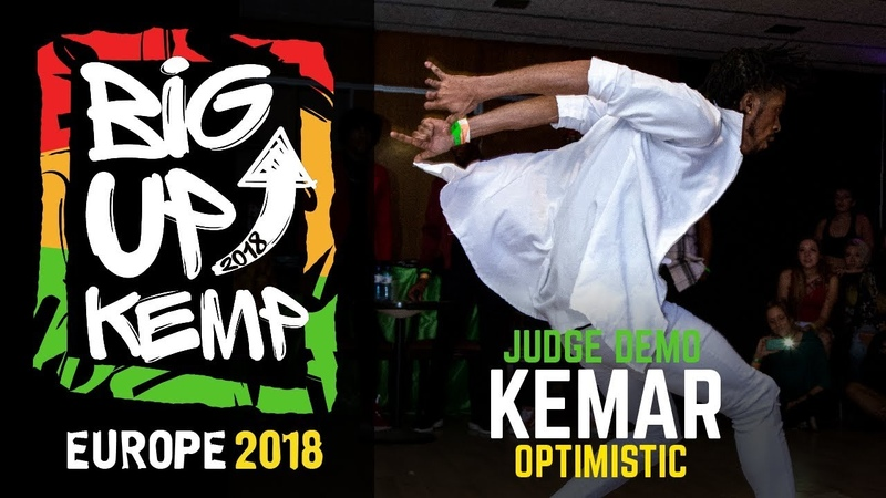 BIG UP KEMP EUROPE 2018 JUDGE DEMO KEMAR OPTIMISTIC 🇯🇲