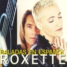 Roxette альбом Baladas En Español