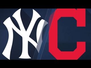 AL /  / NY Yankeees @ CLE Indians (3/4)