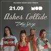 Ashes Collide | 21 сентября | MOD
