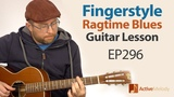 Fingerstyle Acoustic Ragtime Blues on Guitar - Play This By Yourself - Guitar Lesson EP296