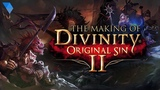The Making of Divinity Original Sin 2 | Gameumentary