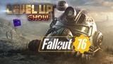 Level Up show, 4 сезон, 15 серия. Обзор Fallout 76