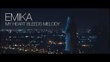 Emika - My Heart Bleeds Melody