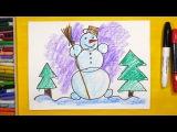 Как нарисовать Снеговика. Урок рисования для детей от 3 лет, РыбаКит