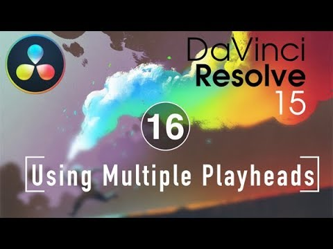 Resolve in a Rush Ep16 - Using Multiple Playheads