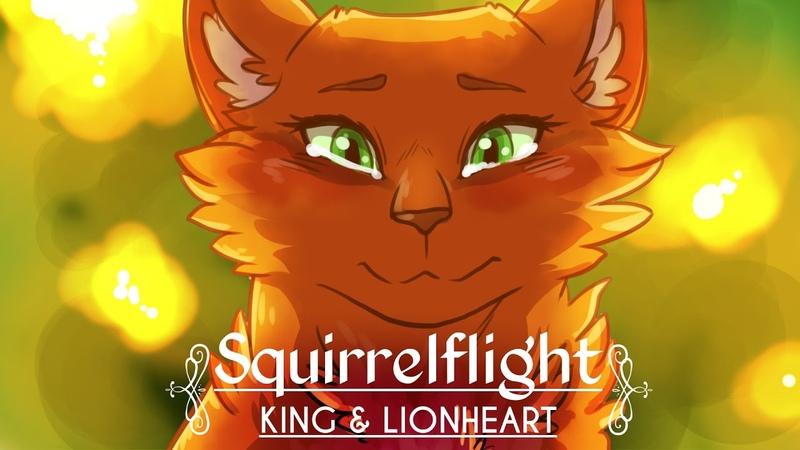 King Lionheart || Squirrelflight MAP