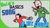 You're Mine (BALDI'S BASICS SONG) (8 Bit Cover) DAGames - 8 Bit Paradise