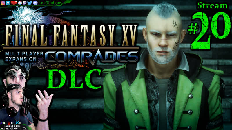 Final Fantasy XV DLC️1st Time️ All DLCPCMax 20th Stream