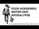 Four Horsemen | Die Reiter der Apokalypse | Doku (Deutsche Version)