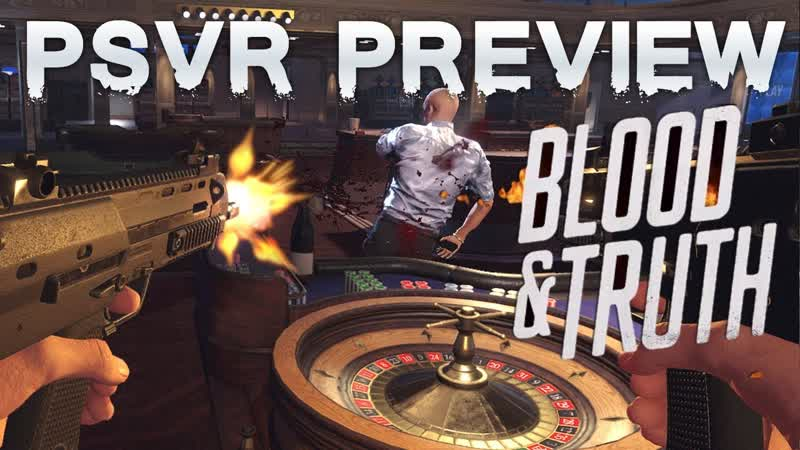 PSVR Blood Truth VR GAMECLUB Хабаровск