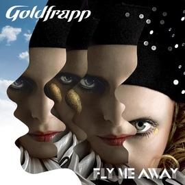 Goldfrapp альбом Fly Me Away