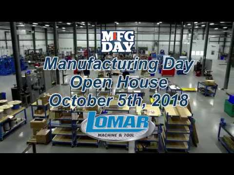 Lomar Machine Tool Company National Manufacturing Day 2018