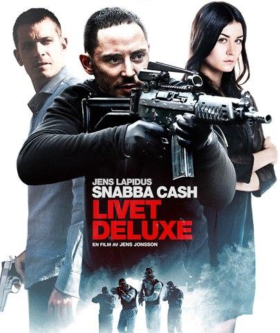 Snabba Cash 3 - Livet Deluxe 2013