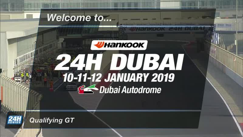 Hankook 24H DUBAI 2019 Qualifying