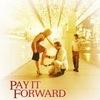 Фильм: заплати другому (плата вперед)