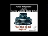 Baby Please PERCY MAYFIELD with the PHILLIP WALKER BLUES BAND