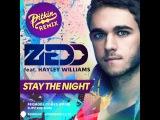 Zedd feat. Hayley Williams - Stay The Night (DJ PitkiN Remix)
