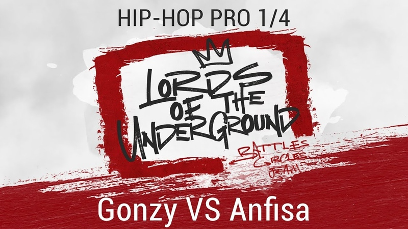 Gonzy VS Anfisa | HIP-HOP PRO | 1/4 | LORDS OF THE UNDERGROUND 3