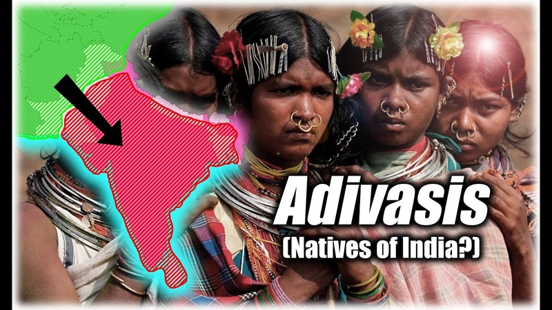 What on Earth Happened to the Indigenous Inhabitants of India Adivasis and the Tribals
