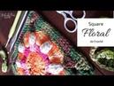 Square Floral de Crochê ~ Artes da Desi