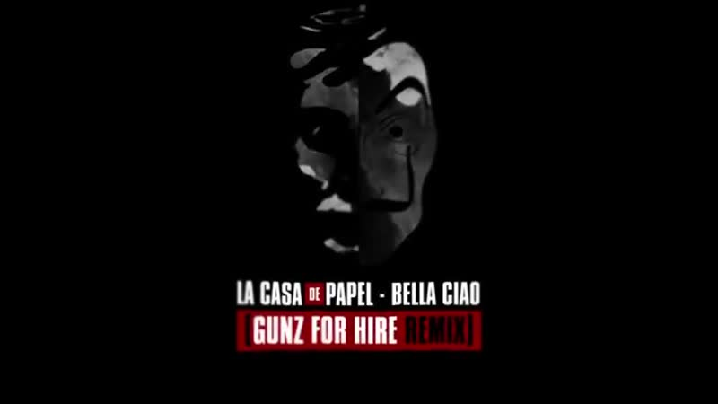Gunz For Hire - Bella Ciao