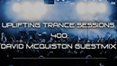 Uplifting Trance Sessions EP 400 David McQuiston Guestmix