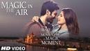 Magic In The Air | Jacqueline Fernandez | Kartik Aaryan | Happy Productions
