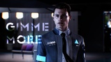 【 Detroit: become human 】 Connor | Gimme More