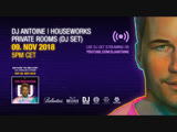 ТРАНСЛЯЦИЯ I HD 12-11-2o18 _ DJ Antoine Houseworks Private Rooms #2o18 I