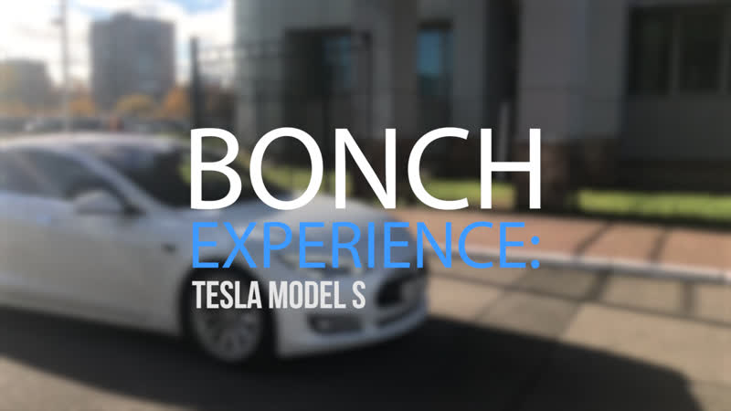 BONCH EXPERIENCE Tesla Model S