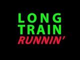Long Train Runnin' Doobie Brothers Ben Liebrand Remix
