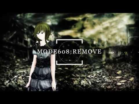【GUMI】 Mode608:Remove 【オリジナル】