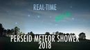 REAL-TIME PERSEID METEOR SHOWER BEST-OF 2018 - Valais, Switzerland