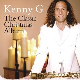 Kenny G альбом The Classic Christmas Album