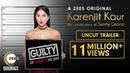Karenjit Kaur: The Untold Story of Sunny Leone | Uncut Trailer | Premieres 16th July on ZEE5