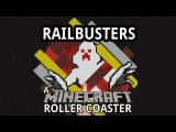 Railbusters - A Minecraft Roller Coaster