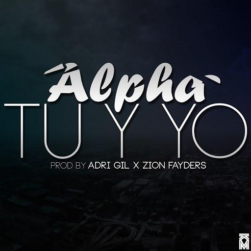 Alpha альбом Tú y Yo