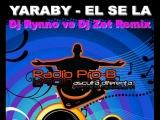 Yaraby - El Sila (Dj Zet vs DJ Rynno &amp Cristi Tiu)