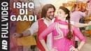 ISHQ DI GAADI Full Video Song | The Legend of Michael Mishra | Arshad Warsi, Aditi Rao Hydari