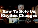 How To Solo On Rhythm Changes (with Backing Tracks)