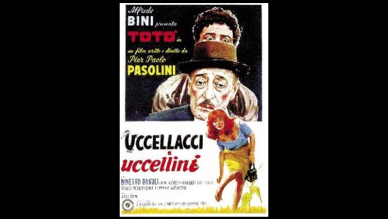 Uccellacci e uccellini - 1966 - Pier Paolo Pasolini, con Totò, Ninetto Davoli, 85 min -