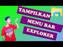 Tutorial Menampilkan Menu Bar Pada Windows Explorer - Miss Tutorial 88