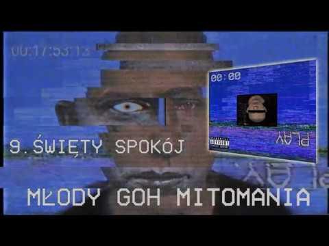 Młody Goh ( STYGMAT ) - Mitomania [ FULL ALBUM MIXTAPE ] 2018r.