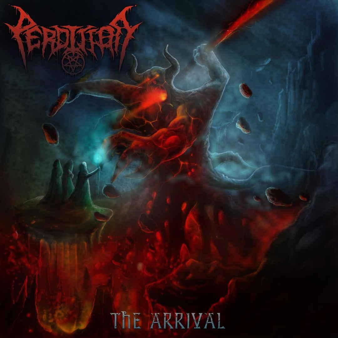 Perdition - The Arrival (2019)