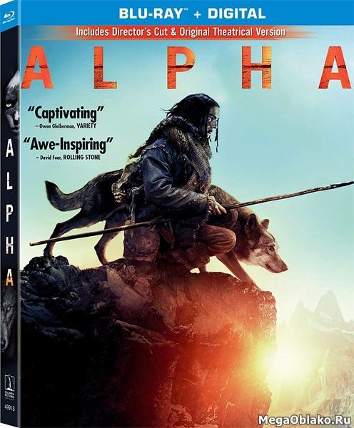 Альфа [Расширенная версия] / Alpha [DIRECTOR'S CUT] (2018/BD-Remux/BDRip/HDRip)