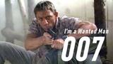 JAMES BOND 007 - ''I'm a Wanted Man''
