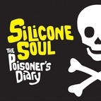 Silicone Soul альбом The Poisoner's Diary