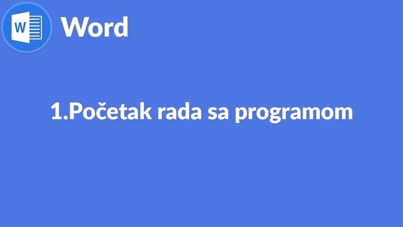 1. Početak rada sa programom Word