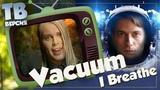Чем дышим Vacuum -